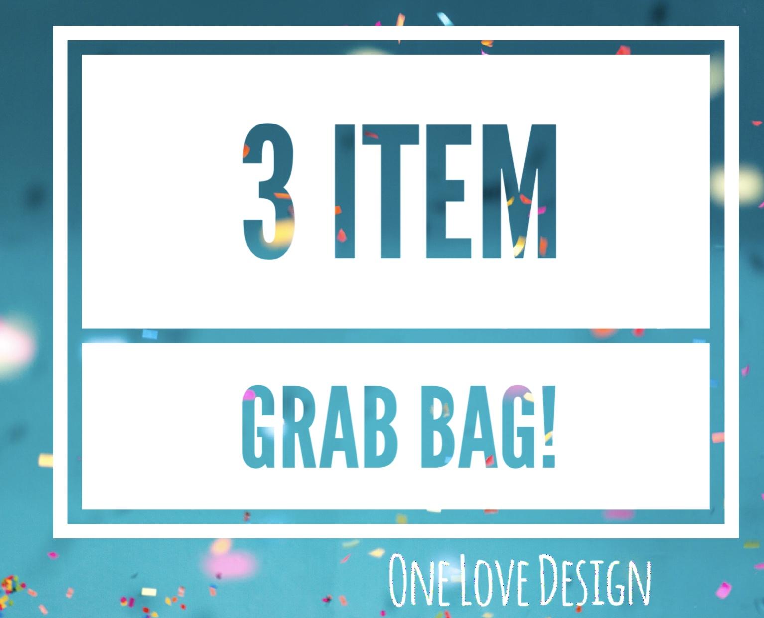Three Item Grab Bag
