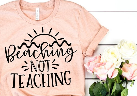 Beaching not Teaching Tee