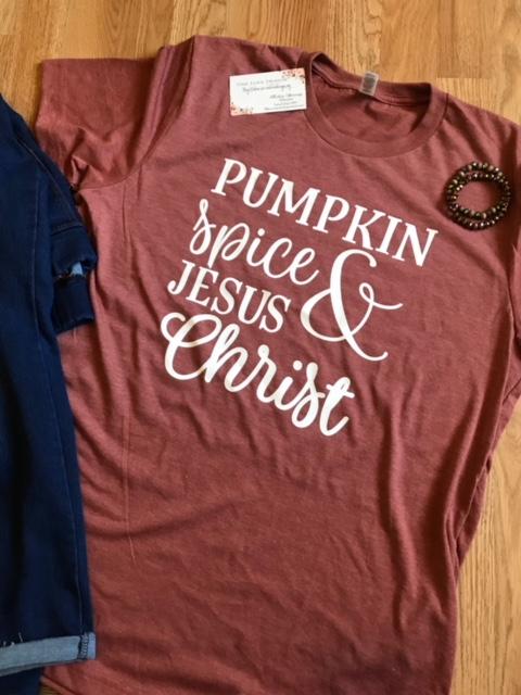 Pumpkin Spice & Jesus Christ Tee