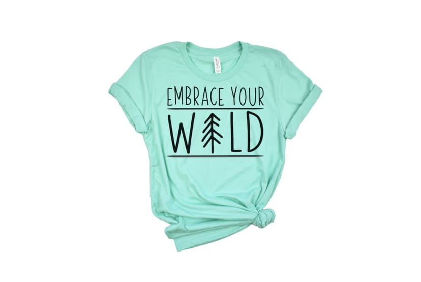 Embrace Your Wild Tee