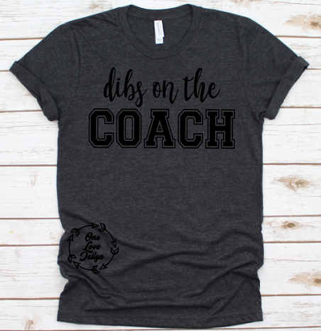 Dibs on the Coach tee