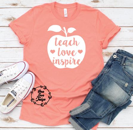 Teach, Love, Inspire Tee