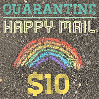 Quarantine Happy Mail